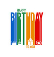 happy birthday letter design on white background vector image vector image