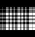 plaid black white tartan classic seamless pattern vector image vector image