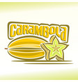 logo for carambola vector image vector image