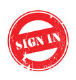 sign in rubber stamp vector image vector image