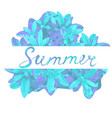summer hand lettering frame with leaves template vector image
