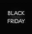 black friday sale banner black friday neon vector image