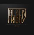 black friday sale banner poster logo golden vector image vector image