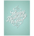 Calligraphic retro Birthday Card vector image vector image