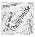 cheap house Word Cloud Concept vector image vector image