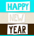 cutout happy new year vector image vector image