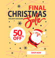 final christmas sale holiday discount poster santa vector image vector image