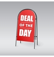 Sandwich board with an inscription Deal of the day vector image vector image