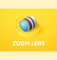 zoom lens isometric icon isolated on color vector image vector image