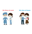 doctor stay at work family stay at home to help vector image