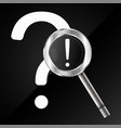 question and answer with a magnifying glass vector image