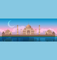sunset at taj mahal in agra india panoramic city vector image vector image