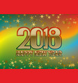 2018 happy new year greeting card template on vector image vector image