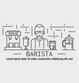 barista coffee banner outline style vector image vector image