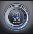 autopilot button vector image vector image