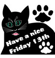friday 13th with thick black angry cat and two cat vector image vector image