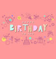 pink happy birthday card with line icons in vector image
