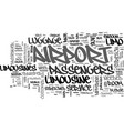 airport limousine advice text word cloud concept vector image vector image