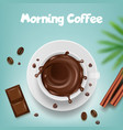 coffee advertising poster with coffee mug with vector image vector image