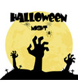halloween night zombie hand in a grave background vector image