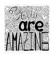 hand-written lettering you are amazing vector image vector image