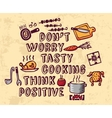 Cooking poster positive thing greeting and objects vector image