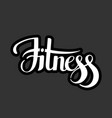 fitness emblem hand lettering vector image vector image