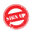 sign up rubber stamp vector image vector image