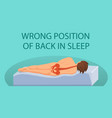 wrong position of back in sleep vector image vector image