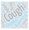 bronchitis chronic cough symptom text background vector image vector image