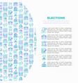 election and voting concept with thin line icons vector image