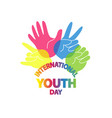 international youth day vector image vector image