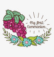 my first communion with grapers and flowers with vector image vector image
