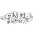 airsoft rifles for kids who never grew up text vector image vector image