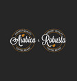 coffee arabica and robusta logo on black vector image vector image