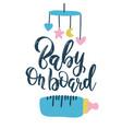 handwritten phrase baby on board with nipple vector image