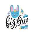 big bro - funny nursery poster with cute rabbit vector image vector image