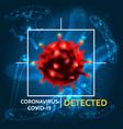 coronavirus covid19 19 detecting vector image