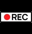 recording sign icon red logo camera video vector image vector image