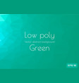 low poly green abstract background geometric vector image vector image