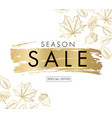 season sale advertising banner with leaves sketch vector image