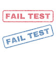 fail test textile stamps vector image vector image
