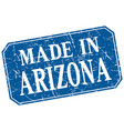 made in arizona blue square grunge stamp vector image vector image