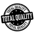 total quality sign or stamp vector image
