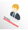 isometric businessman on suit icon isolated 3d vector image