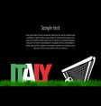 italy and a soccer ball at the gate vector image