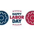 labor day in united states holiday concept vector image vector image