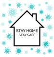 stay home safe coronavirus quarantine vector image