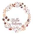 Floral Frame Collection Sign Hello Autumn vector image