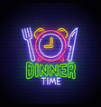 dinner time neon sign dinner logo neon vector image